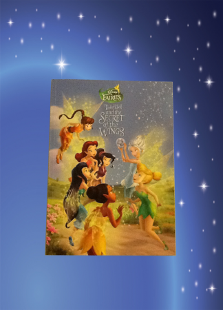 Tinker Bells and the secret of the wings book * Disney